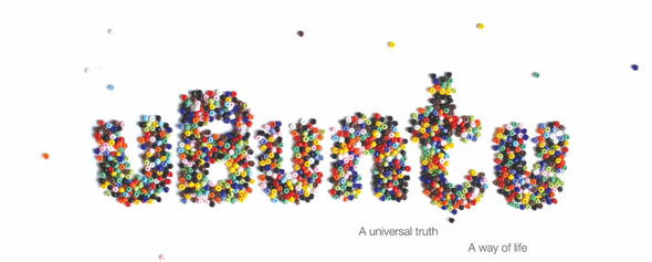 Ubuntu A Universal Truth A Way Of Life Awesome South